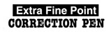 Extra fine point correction pen logo