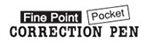 Fine point pocket correction pen logo